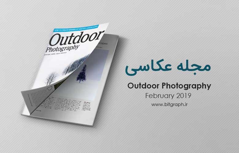 مجله آموزش عکاسی Outdoor Photography نسخه February 2019